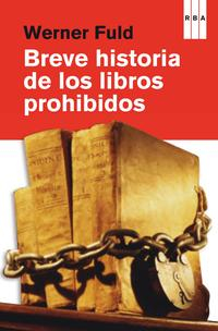 Libro BREVE HISTORIA DE LOS LIBROS PROHIBIDOS