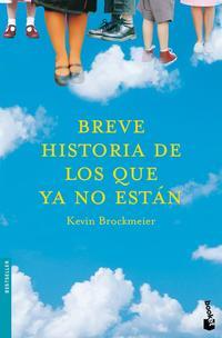 Libro BREVE HISTORIA DE LOS QUE YA NO ESTAN