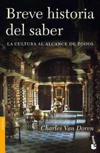 Libro BREVE HISTORIA DEL SABER: LA CULTURA AL ALCANCE DE TODOS