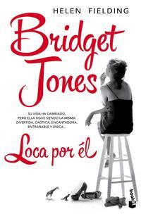 Libro BRIDGET JONES. LOCA POR EL