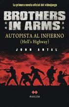 Libro BROTHERS IN ARMS: AUTOPISTA AL INFIERNO