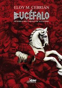 Libro BUCEFALO: MEMORIAS DEL CABALLO DE ALEJANDRO