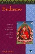 Libro BUDISMO: INTRODUCCION A LA FILOSOFIA, LA MEDITACION Y LA PRACTICA DE LA TRADICION BUDISTA