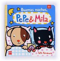 Libro BUENAS NOCHES,PEPE Y MILA