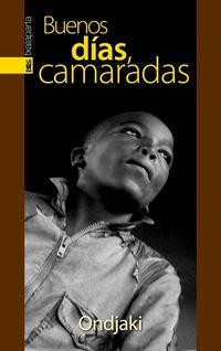 Libro BUENOS DIAS, CAMARADAS