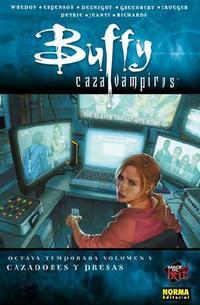 Libro BUFFY CAZAVAMPIROS LA 8ª TEMPORADA VOLUMEN 5: CAZADORES Y PRESAS