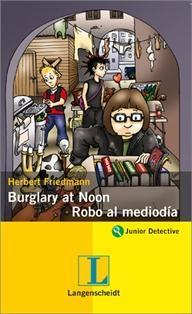Libro BURGLARY AT NOON = ROBO A MEDIODIA