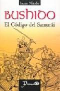 Libro BUSHIDO. EL CODIGO DEL SAMURAI
