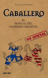Libro CABALLERO: EL MANUAL DEL GUERRERO MEDIEVAL