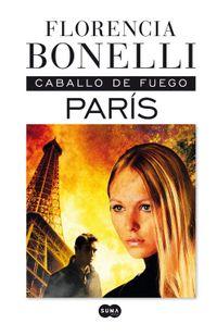 Libro PARIS (CABALLO DE FUEGO #1)