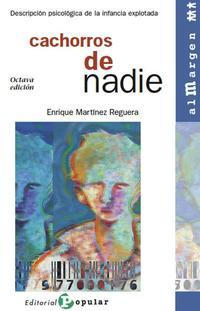 Libro CACHORROS DE NADIE: DESCRIPCION PSICOLOGICA DE LA INFANCIA EXPLOT ADA