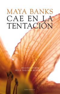 Libro CAE EN LA TENTACION. RENDICION II