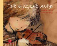 Libro CAFE DULCE CAFE AMARGO