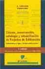 Libro CALCULO, CONSTRUCCION, PATOLOGIA Y REHABILITACION DE FORJADOS DE EDIFICACION: UNIDIRECCIONALES Y SIN VIGAS-HORMIGON METALICOS Y MIXTOS