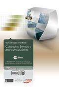 Libro CALIDAD DE SERVICIO Y ATENCION AL CLIENTE. COLECCION FORMACION CO NTINUADA