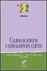 Libro CALIDAD DE SERVICIO Y SATISFACCION DEL CLIENTE