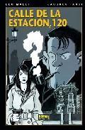 Libro CALLE DE LA ESTACION, 120