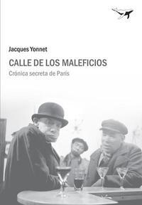 Libro CALLE DE LOS MALEFICIOS