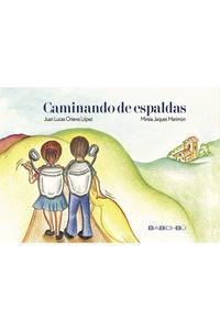 Libro CAMINANDO DE ESPALDAS