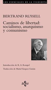 Libro CAMINOS DE LIBERTAD: SOCIALISMO, ANARQUISMO Y COMUNISMO