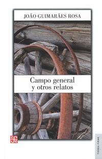 Libro CAMPO GENERAL Y OTROS RELATOS