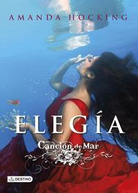 Libro CANCION DE MAR 4: ELEGIA