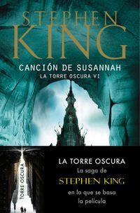 Libro CANCION DE SUSANNAH (LA TORRE OSCURA #6)