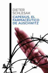 Libro CAPESIUS, EL FARMACEUTICO DE AUSCHWITZ