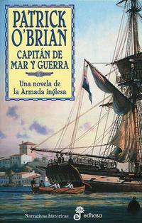 Libro CAPITAN DE MAR Y GUERRA: AVENTURAS DE LA ARMADA INGLESA