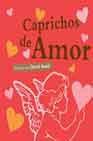 CAPRICHOS DE AMOR