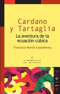 Libro CARDANO Y TARTAGLIA: LA AVENTURA DE LA ECUACION CUBICA