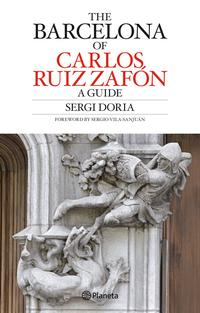 Libro CARLOS RUIZ ZAFON S BARCELONA GUIDE