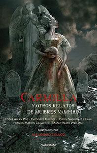 Libro CARMILLA Y OTROS RELATOS DE MUJERES VAMPIRO