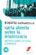 Libro CARTA ABIERTA SOBRE LA INTOLERANCIA: APUNTES SOBRE DERECHO Y PROT ESTA