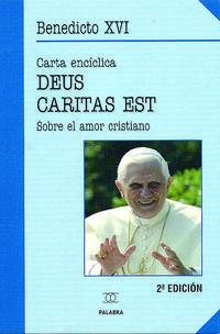 Libro CARTA ENCICLICA DEUS CARITAS EST: SOBRE EL AMOR CRISTIANO