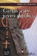 Libro CARTAS A UN JOVEN CATOLICO