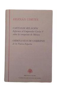Libro CARTAS DE RELACION Y ORDENANZAS DE GOBIERNO