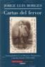 Libro CARTAS DEL FERVOR: CORRESPONDENCIA CON MAURICE ABRAMOWICZ Y JACOB O SUREDA
