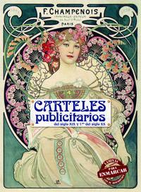 Libro CARTELES PUBLICITARIOS: DEL SIGLO XIX Y PRIMEROS DEL SIGLO XX