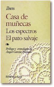 Libro CASA DE MUÑECAS ; EL PATO SALVAJE ; ESPECTROS