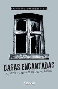 Libro CASAS ENCANTADAS: CUANDO EL MISTERIO COBRA FORMA