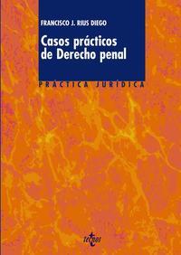 Libro CASOS PRACTICOS DE DERECHO PENAL
