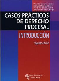 Libro CASOS PRACTICOS DE DERECHO PROCESAL. INTRODUCCION. 2ª ED.