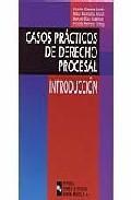 Libro CASOS PRACTICOS DE DERECHO PROCESAL: INTRODUCCION
