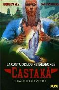 Libro CASTAKA: LA CASTA DE LOS METABARONES: 1.DAYAL, EL PRIMER ANCESTRO