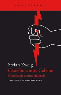 Libro CASTELLIO CONTRA CALVINO: CONCIENCIA CONTRA VIOLENCIA