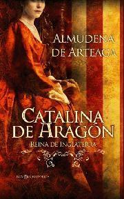 Libro CATALINA DE ARAGON: REINA DE INGLATERRA
