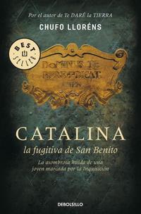 Libro CATALINA, LA FUGITIVA DE SAN BENITO