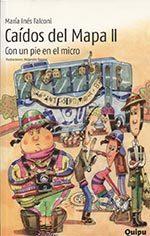 Libro CAÍDOS DEL MAPA II CON UN PIE EN EL MICRO