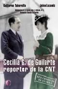 Libro CECILIA G. DE GUILARTE: REPORTERA DE LA CNT